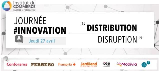Conférence Innovation : « Distribution / Disruption »