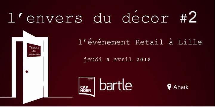 l'envers du décor, l'événement Retail à Lille