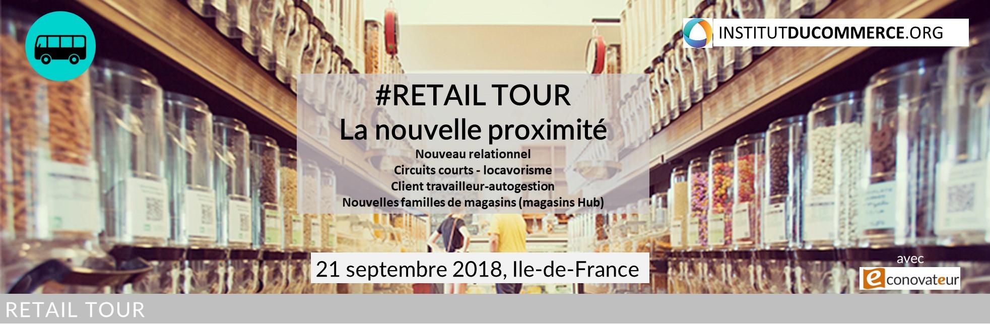 Retail tour : La nouvelle proximité