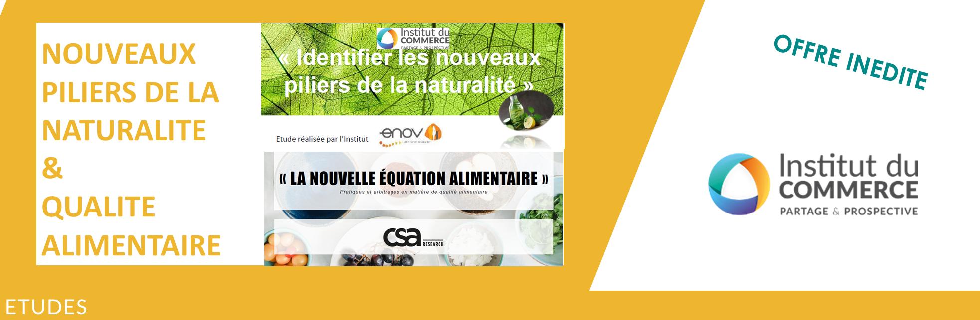 """OFFRE SPECIALE : Etude """"Naturalité"""" de l'IDC + Etude Qualité alimentaire de CSA"""