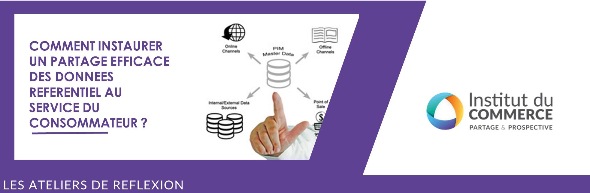 Comment instaurer un partage efficace de données référentiel au service du consommateur?