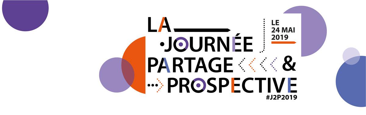 """La Journée """"Partage & Prospective"""" 2019"""