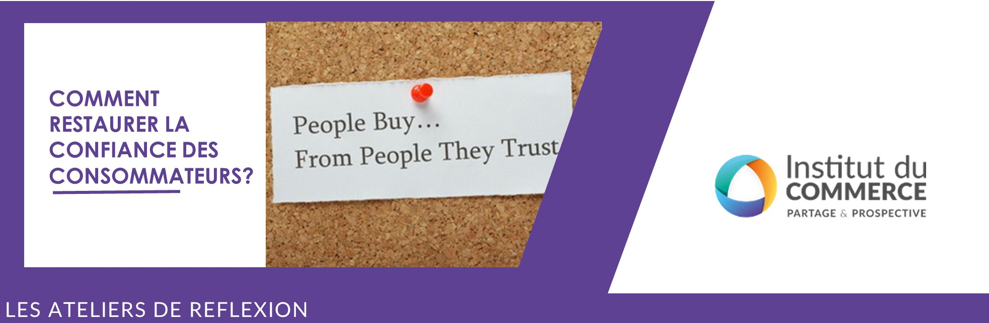 #2 - Comment regagner la confiance des consommateurs?