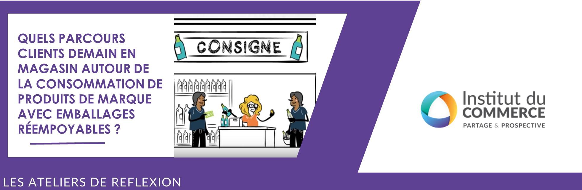 Quels parcours clients demain en magasin autour de la consommation de produits de marques avec emballages réemployables ?