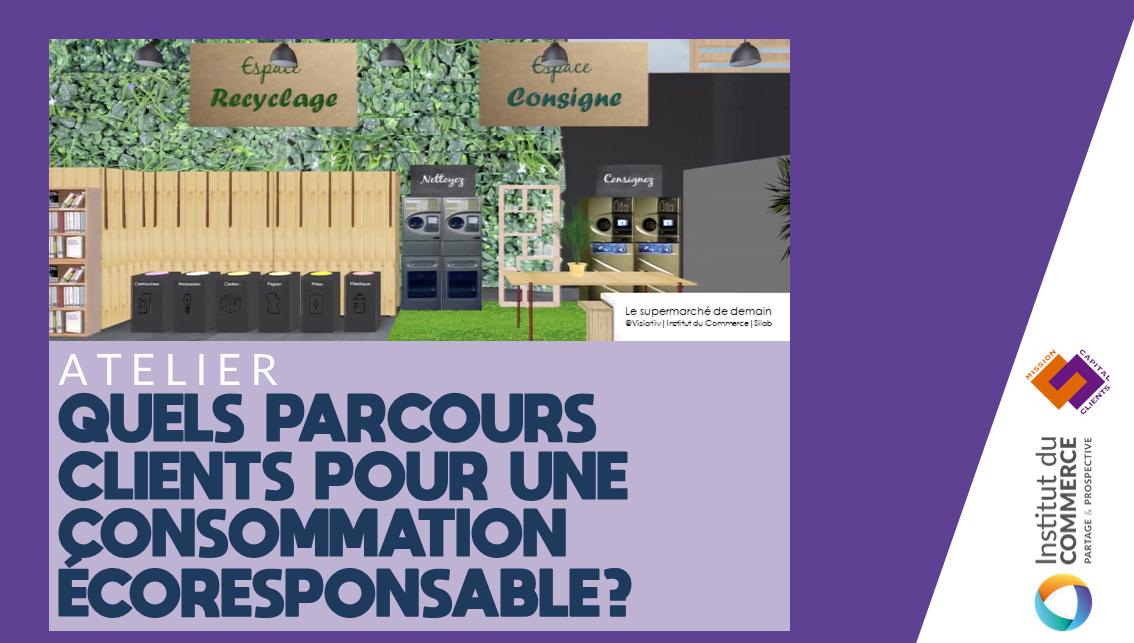 Quels parcours clients pour une consommation éco-responsable?