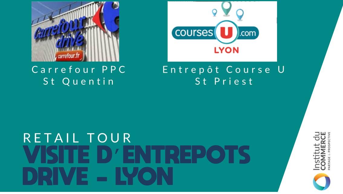 Retail Tour Drive Logistique Lyon