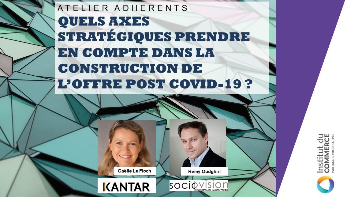 Quels axes stratégiques prendre en compte dans la construction de l'offre post covid-19 ?