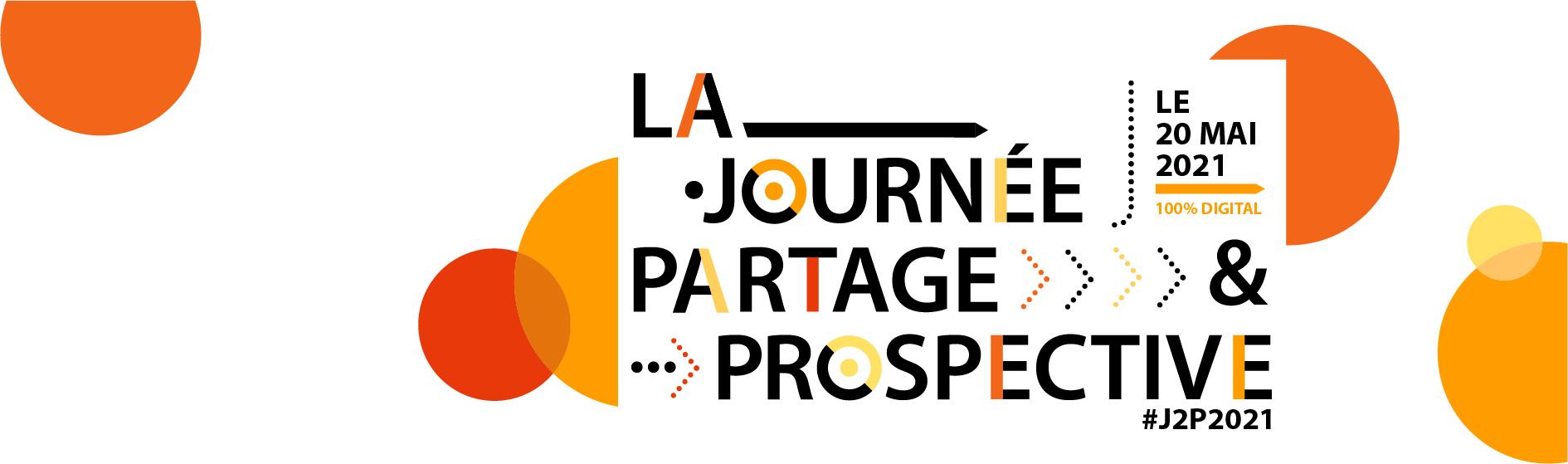 """La Journée  """"Partage & Prospective"""" 2021"""