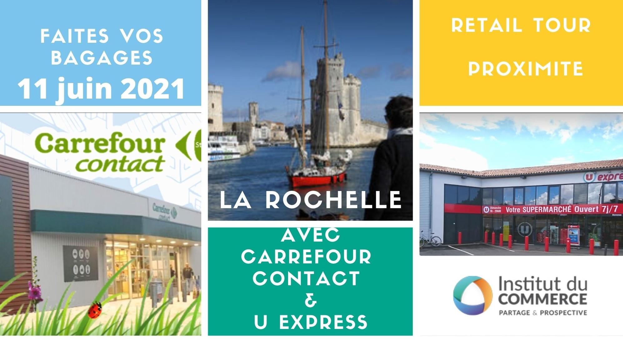 Retail tour Proximité La Rochelle
