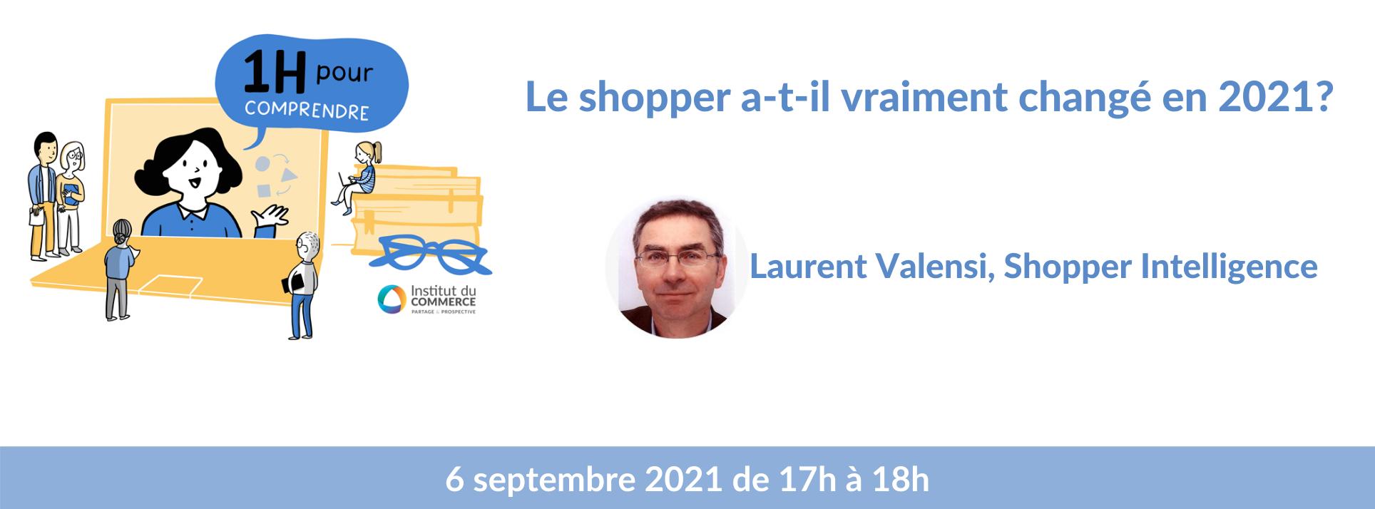 le shopper a-t-il vraiment changé en 2021?